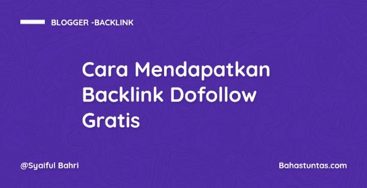 Cara Mendapatkan Backlink Dofollow Gratis
